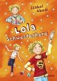 Lola Schwesterherz / Lola Bd.7