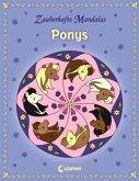 Zauberhafte Mandalas - Ponys / Zauberhafte Mandalas