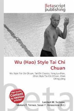 Wu (Hao) Style Tai Chi Chuan