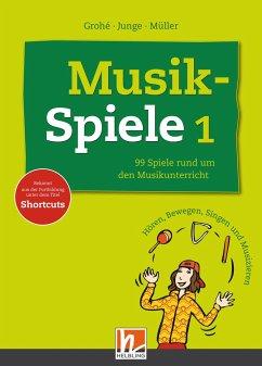 Musikspiele - Junge, Wolfgang; Grohé, Micaëla; Müller, Karin