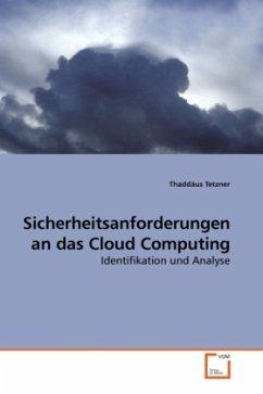 Sicherheitsanforderungen an das Cloud Computing