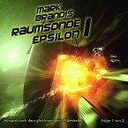 Raumsonde Epsilon Teil 1 / Mark Brandis Bd.9 (1 Audio-CD)