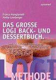 Das große Logi Back- und Dessertbuch.