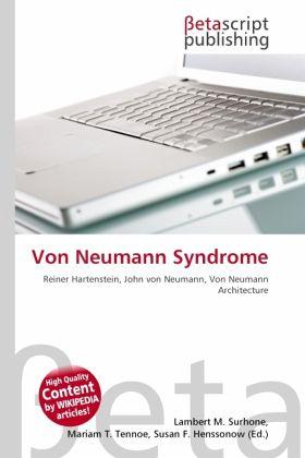 Von Neumann Syndrome
