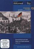 Deutschland auf dem Weg zum Nationalstaat 1815-1871, 1 DVD m. DVD-ROM-Teil