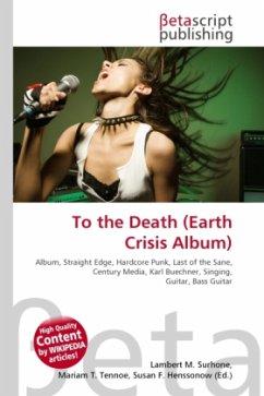 To the Death (Earth Crisis Album)