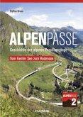 Alpenpässe 2 - Vom Genfer See zum Bodensee