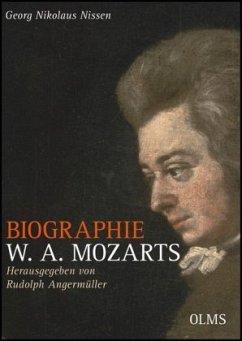 Biographie W. A. Mozarts - Kommentierte Ausgabe - Nissen, Georg N. von