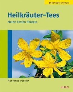 Heilkräuter-Tees - Pahlow, Mannfried