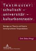Textmuster: schulisch - universitär - kulturkontrastiv