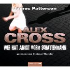 Wer hat Angst vorm Schattenmann / Alex Cross Bd.5 (MP3-Download)