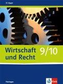 Wirtschaft und Recht. Schülerbuch 9./10. Schuljahr. Ausgabe für Gymnasien in Thüringen