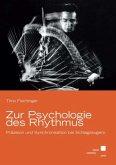 Zur Psychologie des Rhythmus