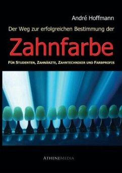 Zahnfarbe - Hoffmann, André