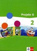Projekt G. Schülerband 2. Gesellschaftslehre für die Gesamtschule in Rheinland-Pfalz. Klasse 7/8