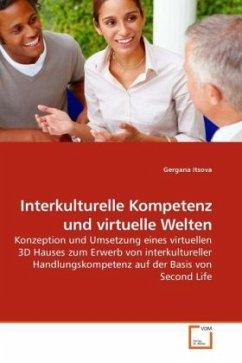 Interkulturelle Kompetenz und virtuelle Welten - Itsova, Gergana