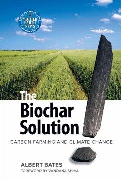 The Biochar Solution