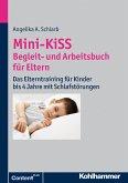 Mini-KiSS - Begleit- und Arbeitsbuch für Eltern