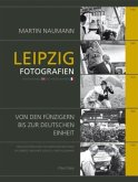 Leipzig Fotografien. Leipzig Photographies