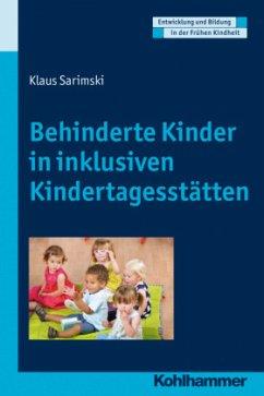 Behinderte Kinder in inklusiven Kindertagesstätten