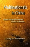 Multinationals in China: Business Strategy, Technology and Economic Development