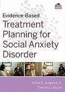 Evidence-Based Psychotherapy Treatment Planning for Social Anxiety DVD, Workbook, and Facilitator's Guide Set - Jongsma, Arthur E.; Bruce, Timothy J.