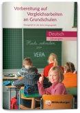 Vorbereitung auf Vergleichsarbeiten an Grundschulen Deutsch