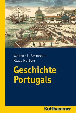 Geschichte Portugals - Bernecker, Walther L.;Herbers, Klaus