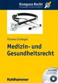 Medizin- und Gesundheitsrecht