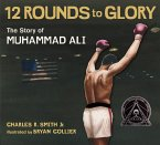 Twelve Rounds to Glory