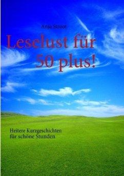 Leselust für 50 plus! - Stroot, Anja