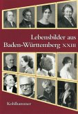 Lebensbilder aus Baden-Württemberg XXIII