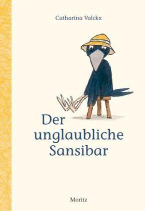 Der unglaubliche Sansibar - Valckx, Catharina