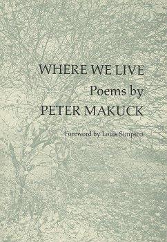 Where We Live - Makuck, Peter