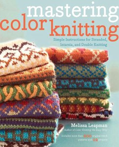Mastering Color Knitting: Simple Instructions f...