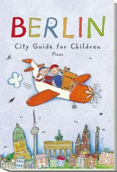 Berlin - City Guide for Children - Remus, Joscha