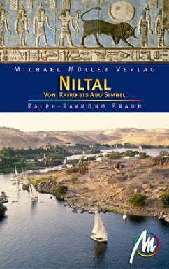 Niltal von Kairo bis Abu Simbel - Braun, Ralph-Raymond