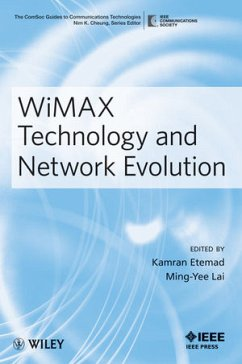WiMAX Technology and Network Evolution - Etemad, Kamran; Lai, Ming-Yee