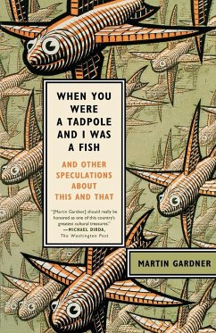 When You Were a Tadpole and I Was a Fish - Gardner, Martin