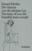 Die Historie von der schönen Lau\The story of Lau, the beautiful water nymph