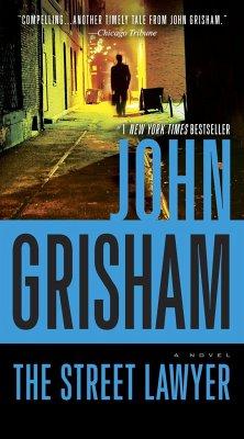 The Street Lawyer - Grisham, John