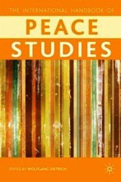 The Palgrave International Handbook of Peace Studies