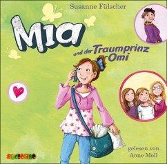 Mia und der Traumprinz für Omi / Mia Bd.3 (2 Audio-CDs) - Fülscher, Susanne