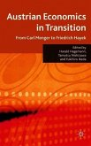 Austrian Economics in Transition: From Carl Menger to Friedrich Hayek