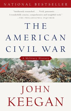 The American Civil War: A Military History - Keegan, John
