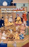 Global Interactions in the Early Modern Age, 1400 1800