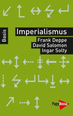 Imperialismus - Deppe, Frank; Salomon, David; Solty, Ingar