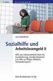 Sozialhilfe und Arbeitslosengeld II