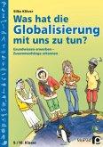 Was hat die Globalisierung mit uns zu tun?