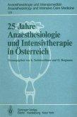 25 Jahre Anaesthesiologie und Intensivtherapie in Österreich